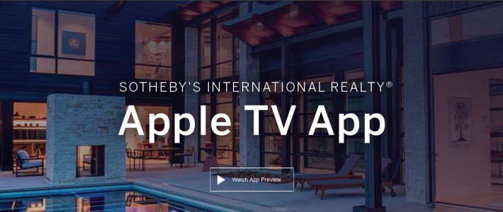 Sotheby's International Realty Brand Launches Apple TV App